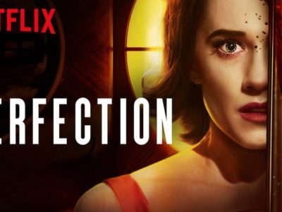The Perfection Review, A Symphony of Revenge, Bowed and Plucked With Rage