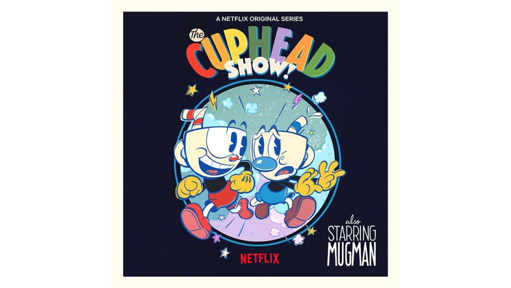The Cuphead Show – a new animated series from Netflix