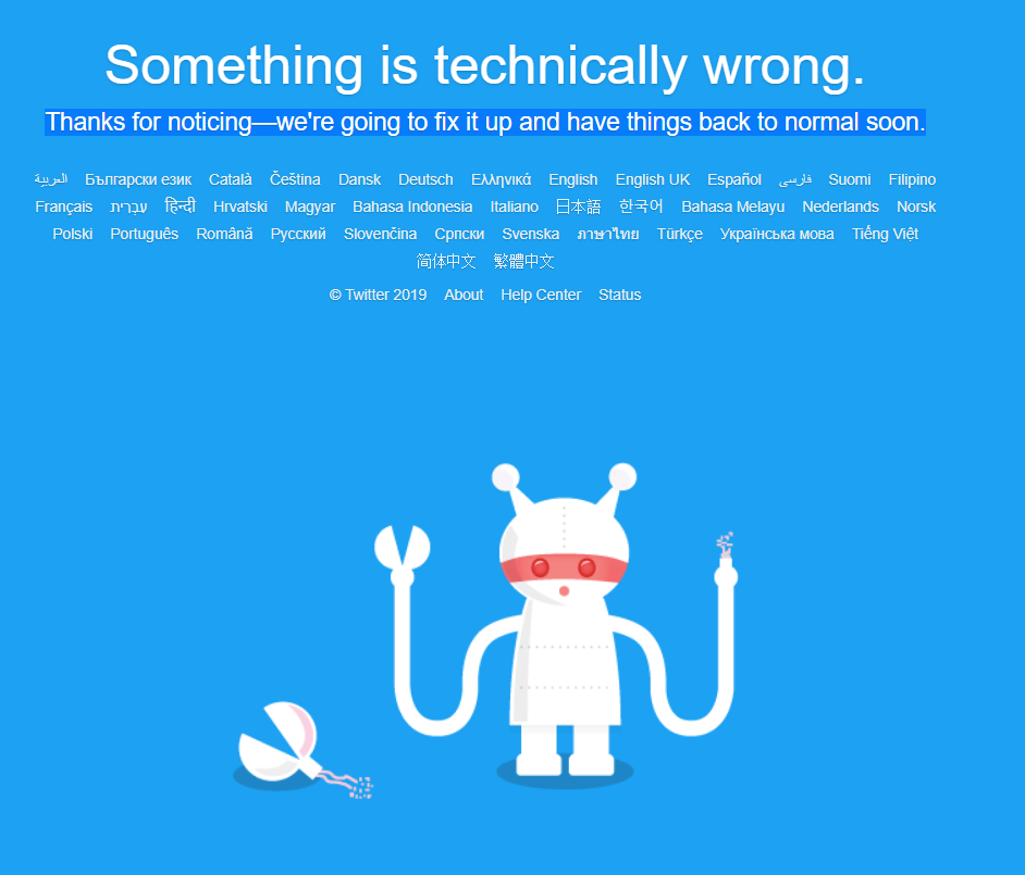 """Something is technically wrong."" says twitter homepage"