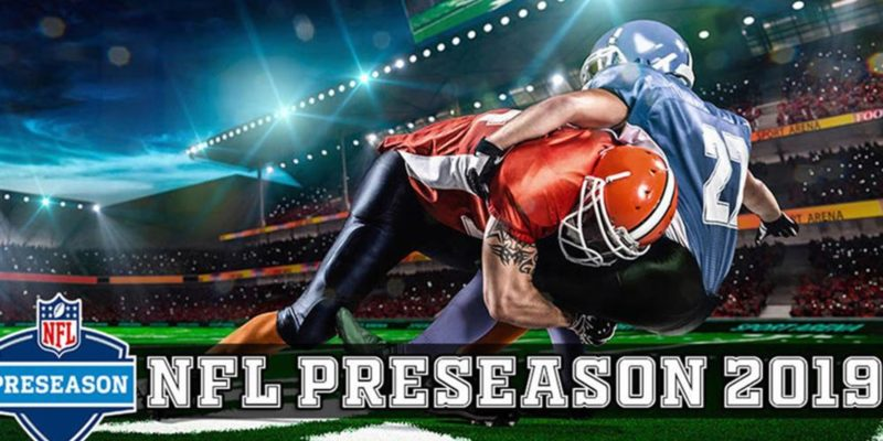 NFL 2019 Pre-Season Weekend : Schedule, Odds, Predictions and Streaming options