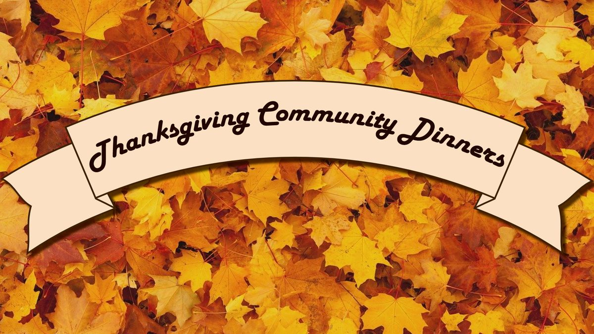 Places Serving Thanksgiving Community Dinners