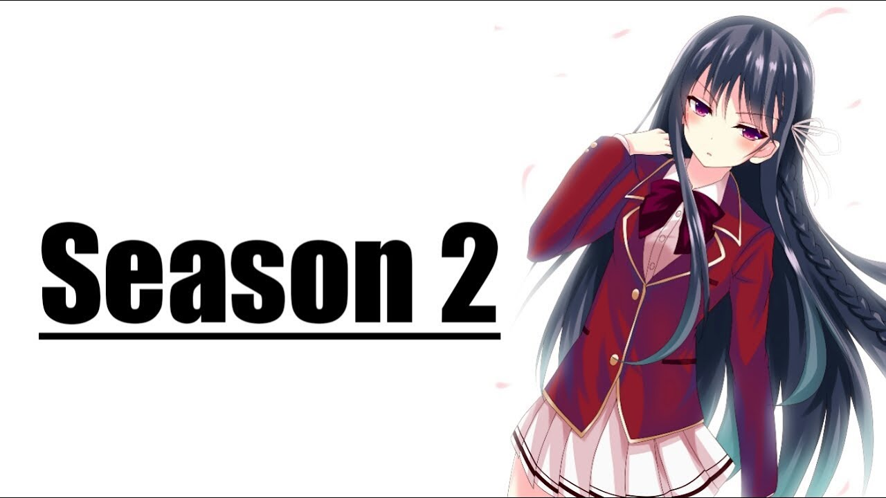 Classroom of the Elite Season 2 Renewal Status