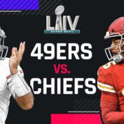 Super Bowl 2020 Chiefs vs 49ers Game Timings, Venue, Betting Odds and How to Watch Online