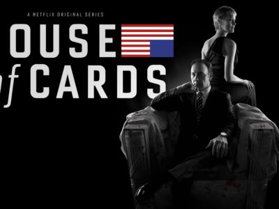 NETFLIX ORIGINAL SERIES- HOUSE OF CARDS