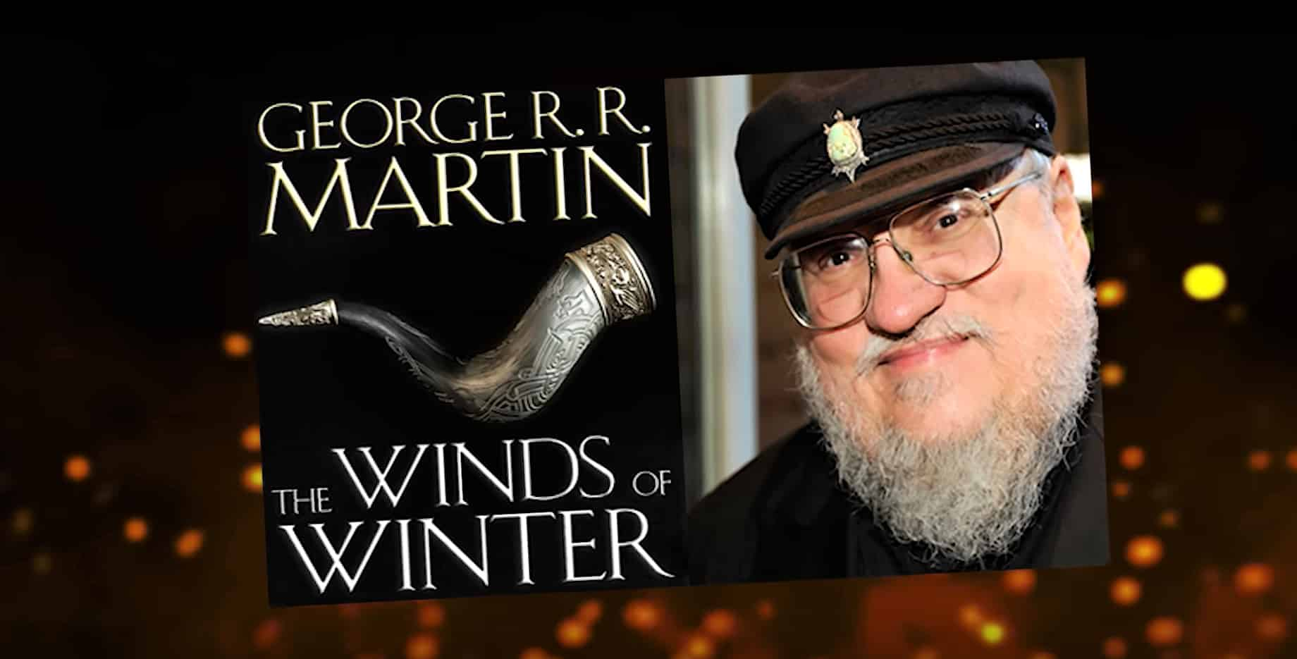 George RR Martin Teases TWOW Launch Event when things Reopen