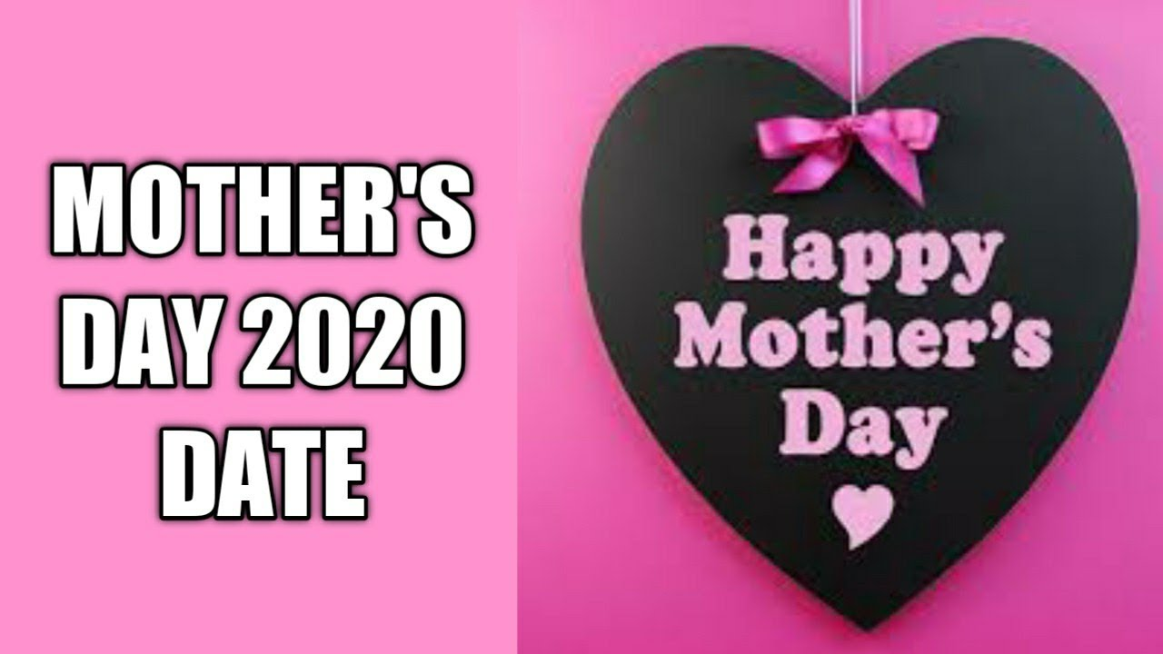 When is Mother's Day 2020 and Why is it Celebrated