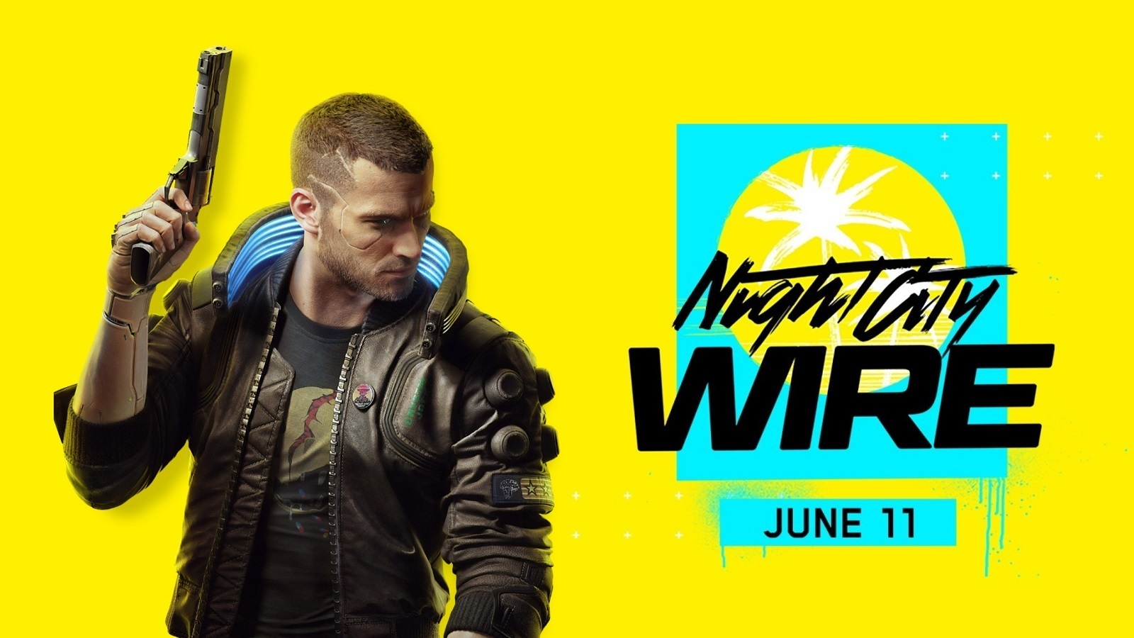 Cyberpunk 2077 Gameplay and Story Reveal at Night City Wire