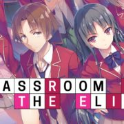 Classroom of the Elite Season 2 Release Date, Spoilers- Anime coming back in 2021 after COVID-19 Delay?